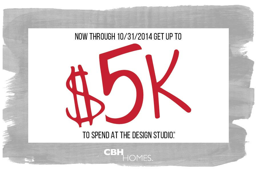 Get Up To $5,000* To Spend In The CBH Homes Design Studio.