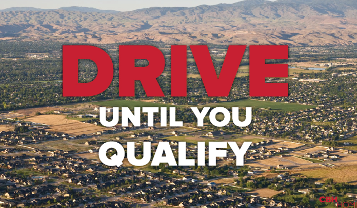 CBH Homes Drive until you Qualify