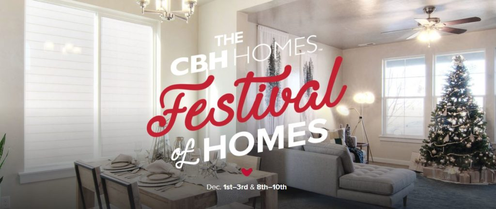 Join Us For Our 2nd Annual CBH HOMES FESTIVAL OF HOMES!