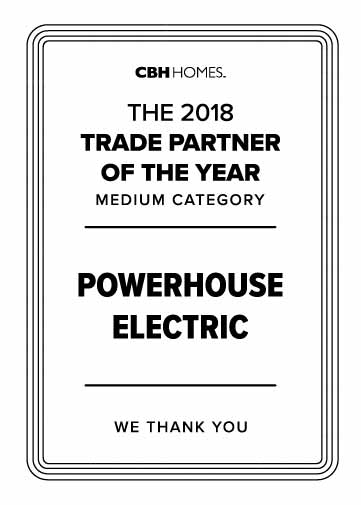 Powerhouse Electric Trade Partners of the Year 2018 - CBH Homes