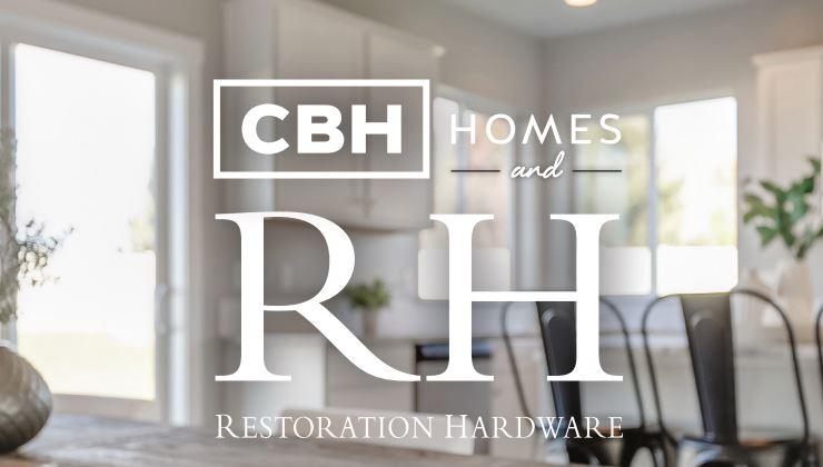 CBH Homes_Restoration Hardware_RH_Homebuilder_Boise_New Homes Boise