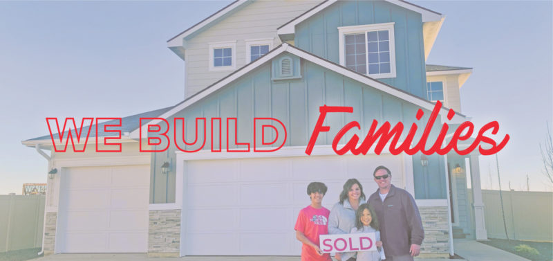 we-build-dreams-and-families